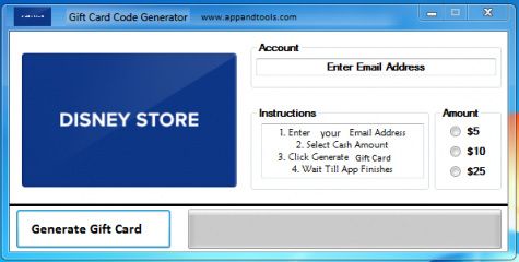 Disney Store Gift Card Generator generate the desired amount We are offering Disney Store Gift Card Generator. In this post we are going to reviewyou how to get the gift cardfor free, without paying anything. Why using your credit card and spending a lot of money if you don't need to do that? :) Here isthis awesome tool, easy to use. Here is the best tool available on internet regarding this kind of store, Disney StoreGift Card Generator.
