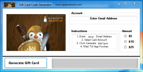Awesome tool, easy to use Kinguin Gift Card Generator We are offering Kinguin Gift Card Generator. In this post we are going to review you how to get the gift card for free, without paying anything. Why using your credit card and spending a lot of money if you don't need to do that? :) Here is this awesome tool, easy to use. Here is the best tool available on internet regarding this kind of store, Kinguin Gift Card Generator.