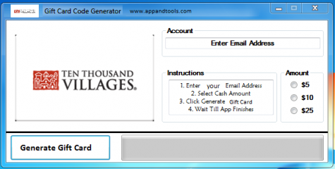Ten Thousand Villages Gift Card Generator redeem 1$, 5$, 10$, 15$, 25$ We're providing Ten Thousand Villages Gift Card Generator. On this publish we're going to assessment you how one can get the present card without cost, with out paying something. Why utilizing your bank card and spending some huge cash in case you do not want to try this? :) Right here is that this superior device, simple to make use of. Right here is one of the best device out there on web relating to this sort of retailer, Ten Thousand Villages Gift Card Generator.
