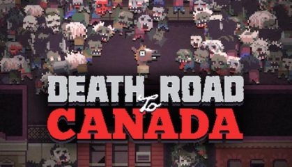 Death Road to Canada Full Hack